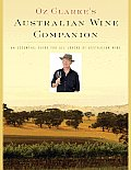 Oz Clarke's Australian Wine Companion: An Essential Guide for All Lovers of Australian Wine (Oz Clarke's Wine Companions) Cover
