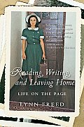Reading, Writing, and Leaving Home: Life on the Page