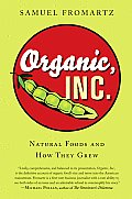 Organic Inc Natural Foods & How They Grew