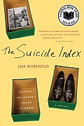Suicide Index Putting My Fathers Death in Order