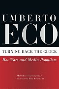 Turning Back the Clock Hot Wars & Media Populism