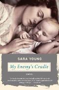 My Enemys Cradle