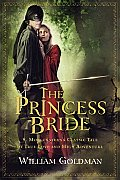 The Princess Bride: S. Morgenstern's Classic Tale of True Love and High Adventure Cover