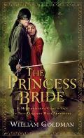 "The Princess Bride: S. Morgenstern's Classic Tale of True Love and High Adventure; The ""Good Parts"" Version Cover"