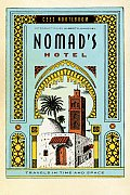 Nomad's Hotel: Travels in Time and Space Cover