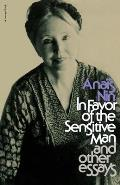 In Favor of the Sensitive Man & Other Essays