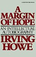 Margin of Hope An Intellectual Autobiography