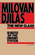 New Class An Analysis of the Communist System