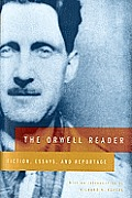 Orwell Reader Fiction Essays & Reportage