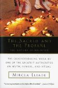 Sacred and the Profane : the Nature of Religion (59 Edition) Cover