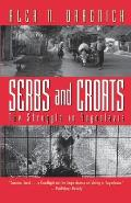 Serbs and Croats: Struggle N Yugoslovia