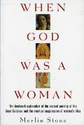 When God Was a Woman (Harvest/HBJ Book) Cover