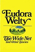 Wide Net & Other Stories