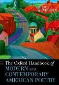 The Oxford Handbook of Modern and Contemporary American Poetry (Oxford Handbooks)