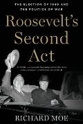 Roosevelt's Second Act (13 Edition)