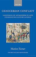 Chaucerian Conflict: Languages of Antagonism in Late Fourteenth-Century London