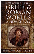Literature in the Greek and Roman Worlds: A New Perspective