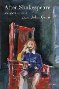 After Shakespeare An Anthology