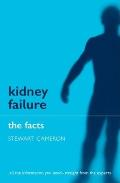 Kidney Failure: The Facts (Facts)