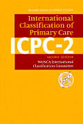 Icpc-2: International Classification of Primary Care (Oxford Medical Publications)