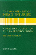 The Management of Head Injuries