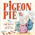 Pigeon Pie, Oh My!