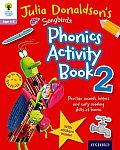 Oxford Reading Tree Songbirds: Julia Donaldson's Songbirds Phonics Activity Book 2
