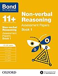 Bond 11+: Non Verbal Reasoning: Assessment Papers