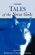 Tales of the Norse Gods (Oxford Myths and Legends)