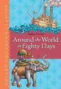 Around the World in Eighty Days (Oxford Children's Classics)