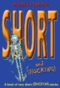 Short and Shocking! (Short!)