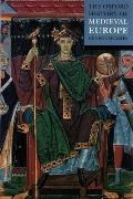 Oxford History Of Medieval Europe
