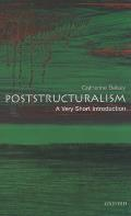 Very Short Introductions #73: Poststructuralism: A Very Short Introduction