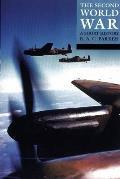 Second World War : a Short History (89 Edition)