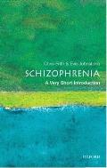 Very Short Introductions #89: Schizophrenia: A Very Short Introduction