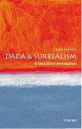 Dada and Surrealism : a Very Short Introduction (03 Edition)