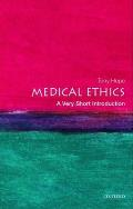 Medical Ethics : a Very Short Introduction (04 Edition)
