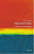 Prehistory : a Very Short Introduction (03 Edition)