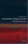 Human Evolution: A Very Short Introduction (Very Short Introductions)
