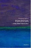 Feminism : Very Short Introduction (06 Edition)