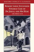 Strange Case of Dr Jekyll and Mr Hyde and Other Tales (Oxford World's Classics) Cover