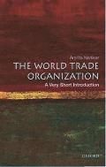World Trade Organization : Very Short Introduction (05 Edition)