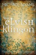 From Elvish to Klingon Exploring Invented Languages