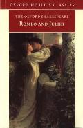 Romeo & Juliet Oxford Worlds Classics