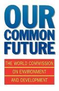 Our Common Future (Oxford Paperbacks)