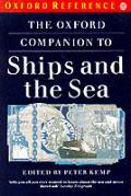 Oxford Companion To Ships & The Sea
