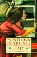 Painting & Experience in Fifteenth Century Italy A Primer in the Social History of Pictorial Style