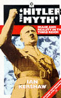 "The ""Hitler myth"" :image and reality in the Third Reich Cover"