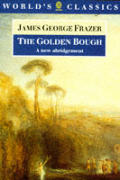 Golden Bough A Study in Magic & Religion
