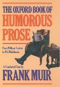Oxford Book Of Humorous Prose